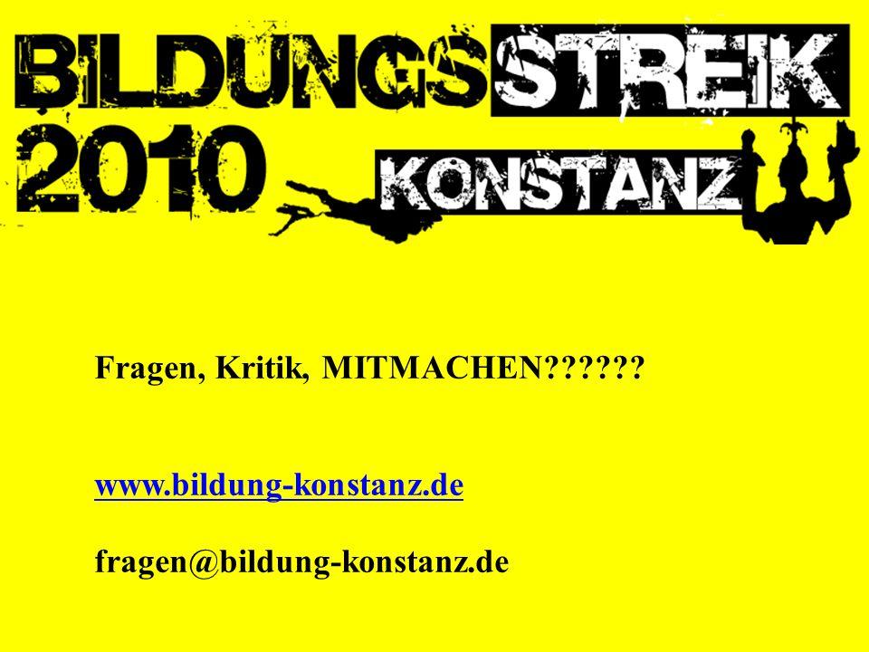 Fragen, Kritik, MITMACHEN?????? www.bildung-konstanz.de fragen@bildung-konstanz.de