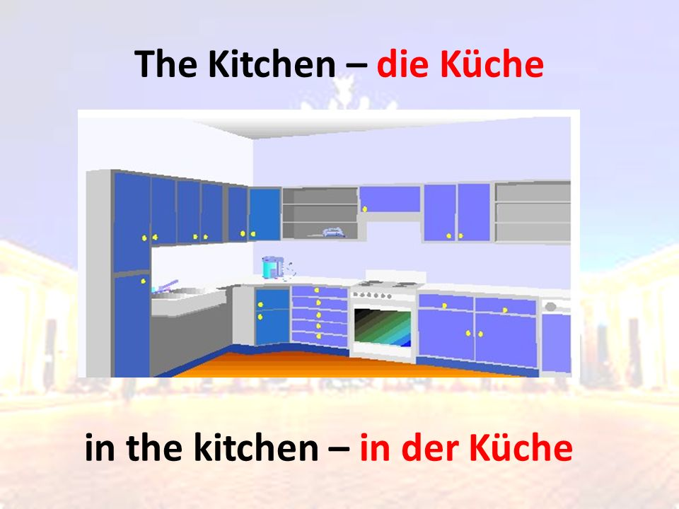 The Kitchen – die Küche in the kitchen – in der Küche