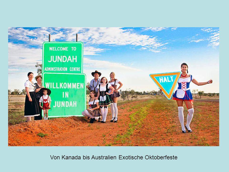 Von Kanada bis Australien Exotische Oktoberfeste