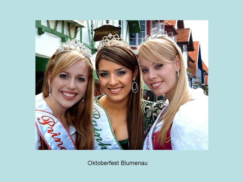 Das Oktoberfest im brasilianischen Blumenau hat seine Existenz den vielen deutschen Auswanderern zu verdanken