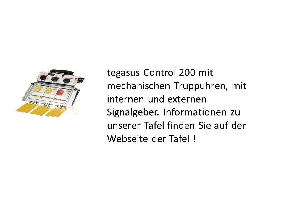 tegasus Control 200 mit mechanischen Truppuhren, mit internen und externen Signalgeber. Informationen zu unserer Tafel finden Sie auf der Webseite der