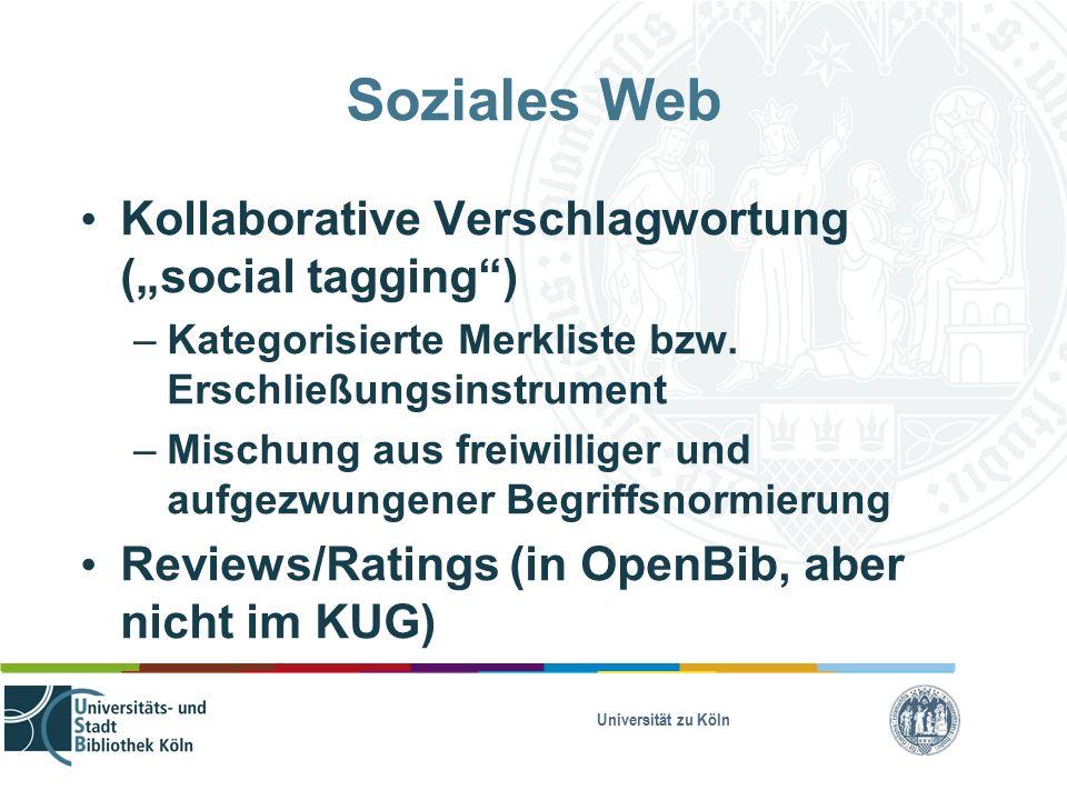 "Soziales Web Kollaborative Verschlagwortung (""social tagging ) – Kategorisierte Merkliste bzw."
