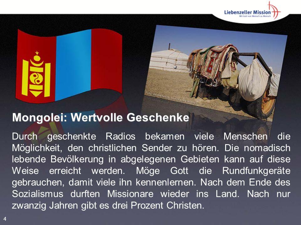 Mongolei: Wertvolle Geschenke Durch geschenkte Radios bekamen viele Menschen die Möglichkeit, den christlichen Sender zu hören. Die nomadisch lebende