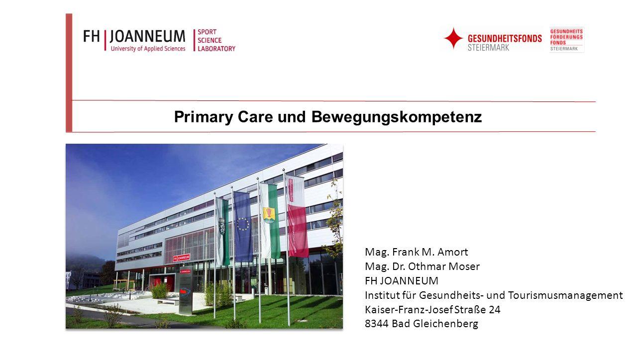 -Allgemein unzureichendes Bewegungsniveau -Risiko für systemische Erkrankungen -Ausgezeichnetes Versorgungssystem an Arztpraxen in der Steiermark -Rahmengesundheitsziel Nr.