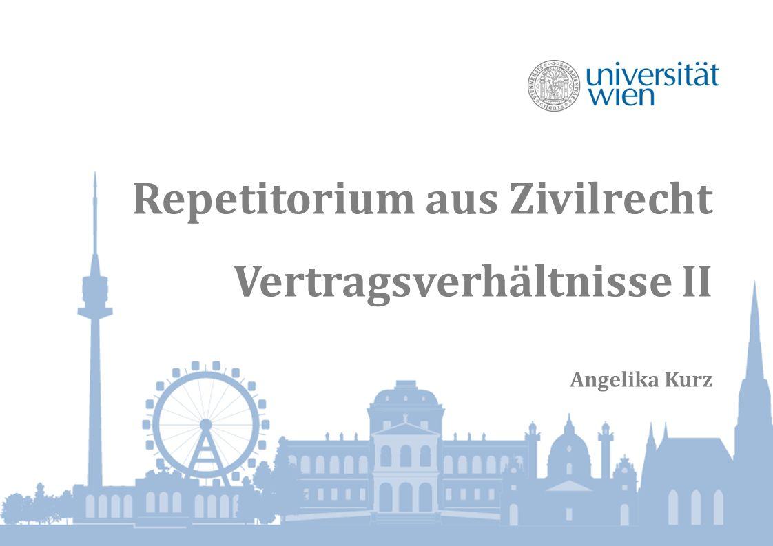 Repetitorium aus Zivilrecht Vertragsverhältnisse II Angelika Kurz