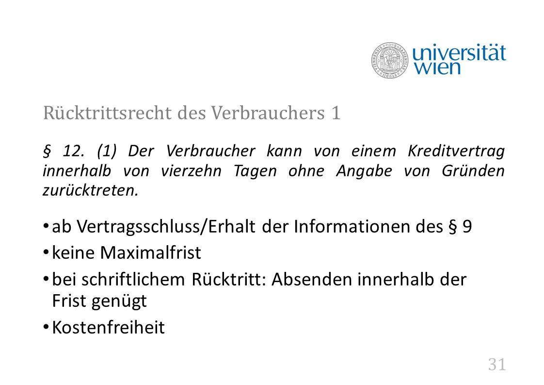 31 Rücktrittsrecht des Verbrauchers 1 § 12.
