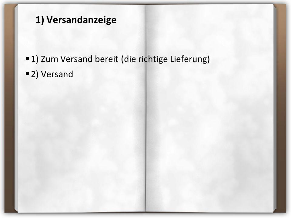 Der Aufbau einer Versandanzeige 11.