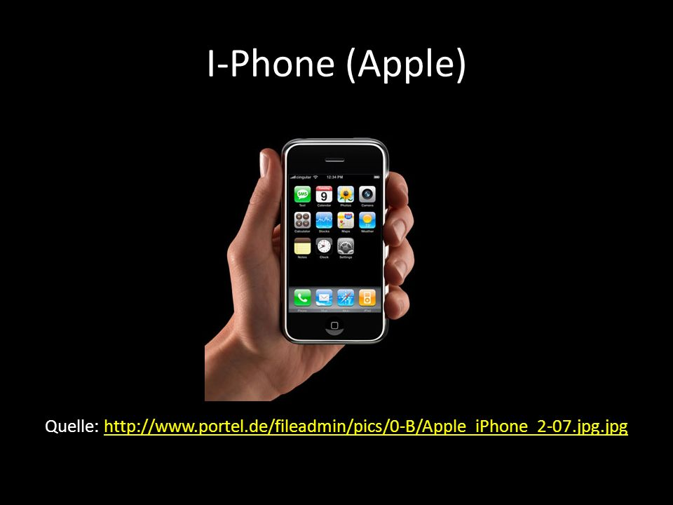 I-Phone (Apple) Quelle: http://www.portel.de/fileadmin/pics/0-B/Apple_iPhone_2-07.jpg.jpg