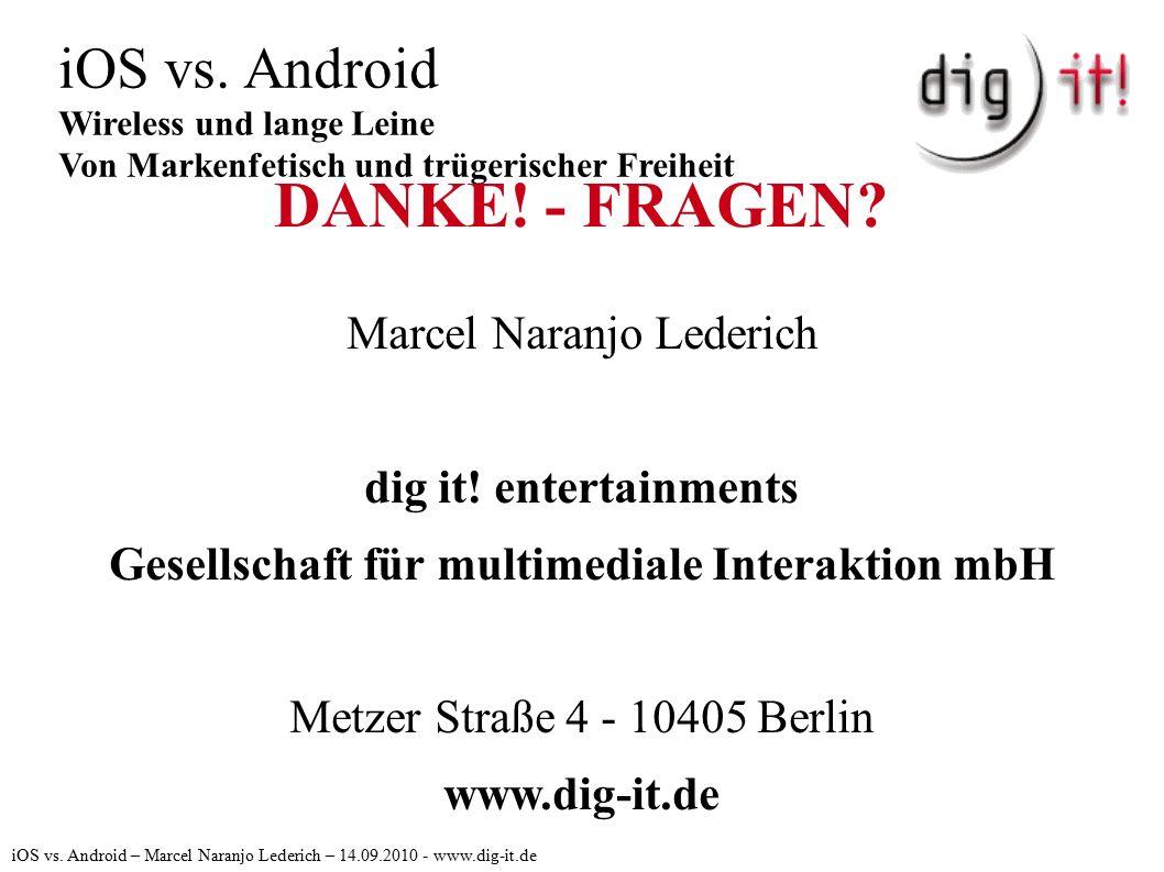 DANKE. - FRAGEN. Marcel Naranjo Lederich dig it.