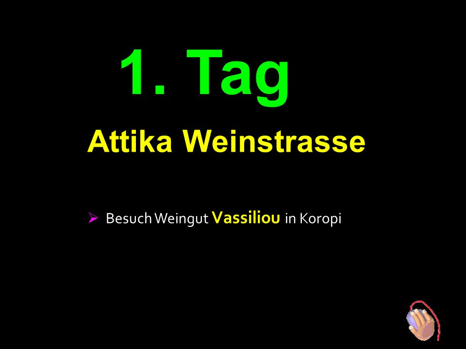 5 Tage auf den Spuren des Dionysos ' Attika Weinstrasse Nemea Weinstrasse Mantinia Weinstrasse