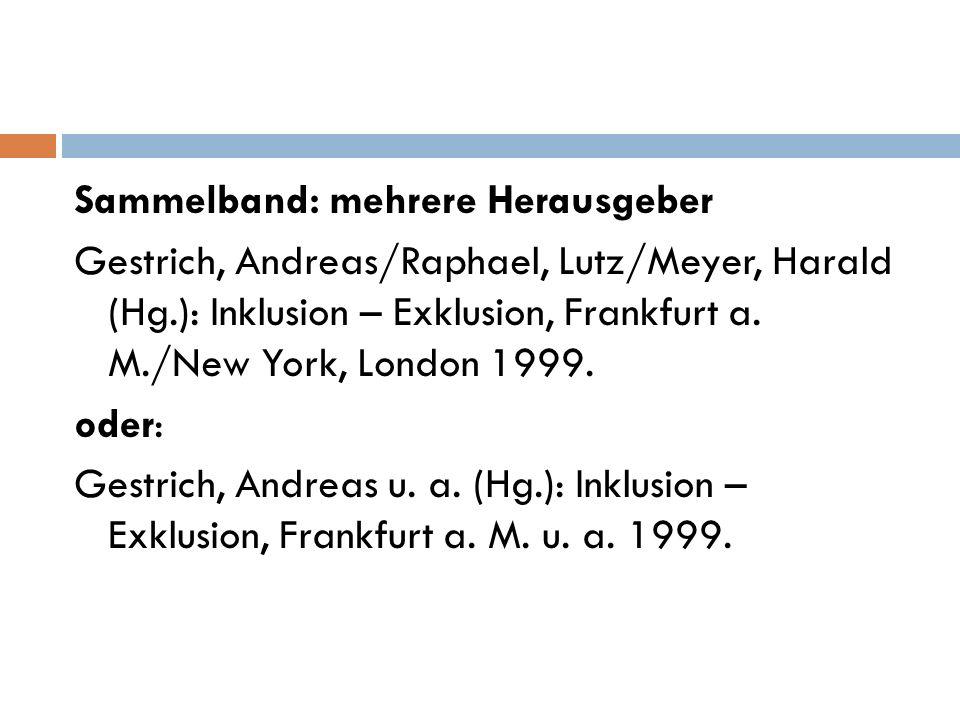 Sammelband: mehrere Herausgeber Gestrich, Andreas/Raphael, Lutz/Meyer, Harald (Hg.): Inklusion – Exklusion, Frankfurt a.