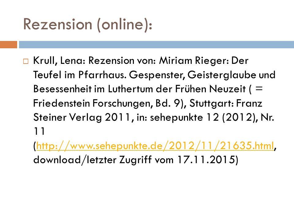 Rezension (online):  Krull, Lena: Rezension von: Miriam Rieger: Der Teufel im Pfarrhaus.