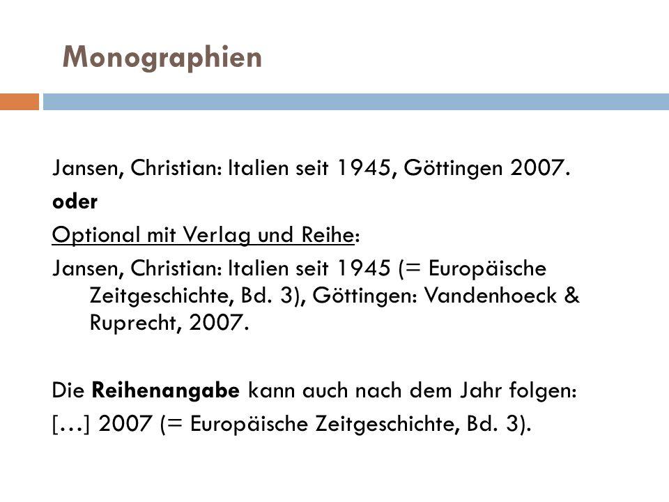 Monographien Jansen, Christian: Italien seit 1945, Göttingen 2007.