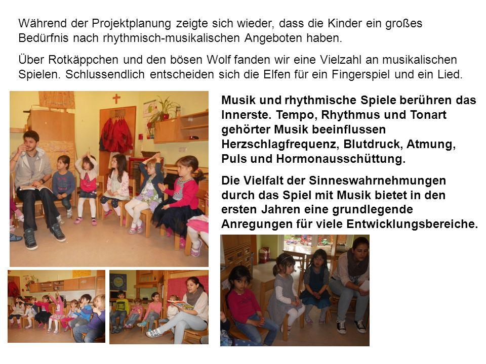Während der Projektplanung zeigte sich wieder, dass die Kinder ein großes Bedürfnis nach rhythmisch-musikalischen Angeboten haben.