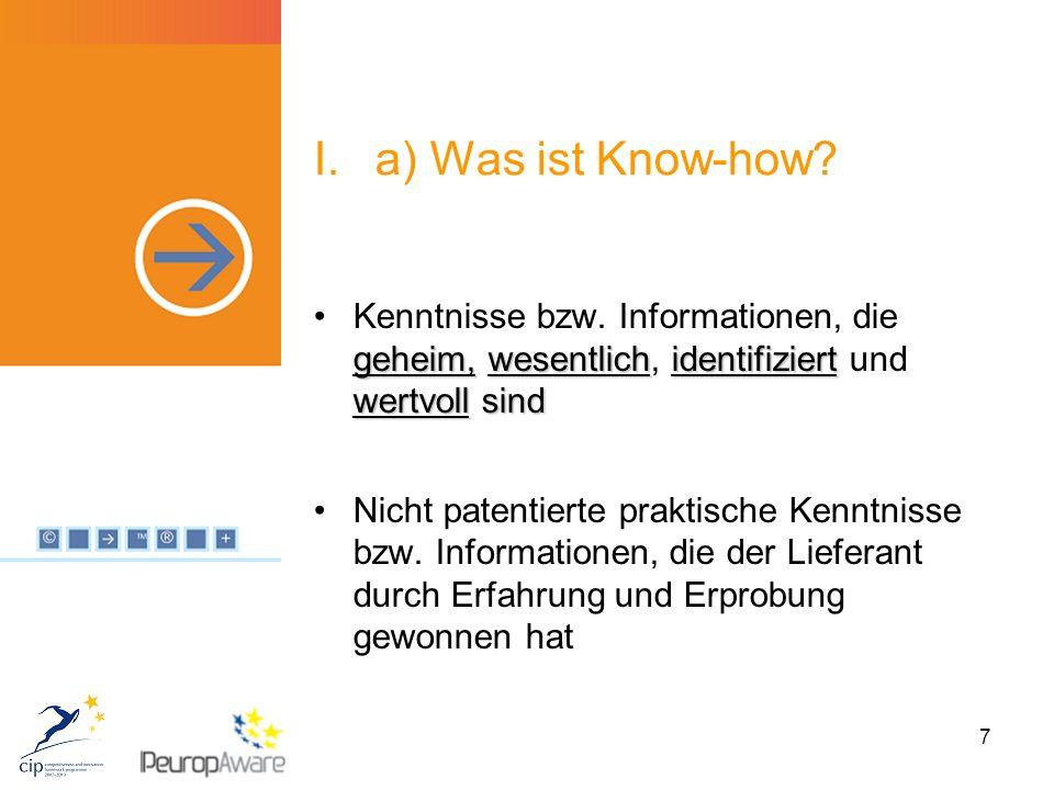 7 I.a) Was ist Know-how. geheim,wesentlichidentifiziert wertvoll sindKenntnisse bzw.