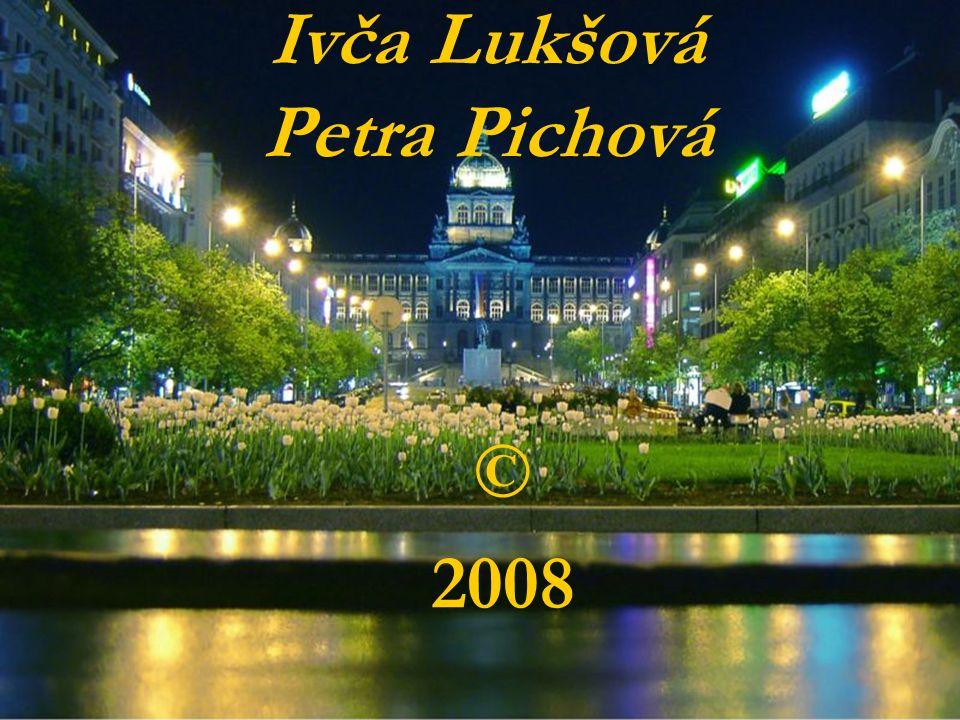 Ivča Lukšová Petra Pichová © 2008