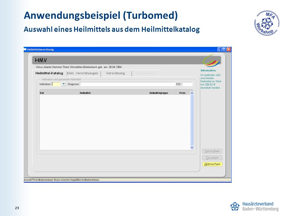 Anwendungsbeispiel (Turbomed) Auswahl eines Heilmittels aus dem Heilmittelkatalog 23