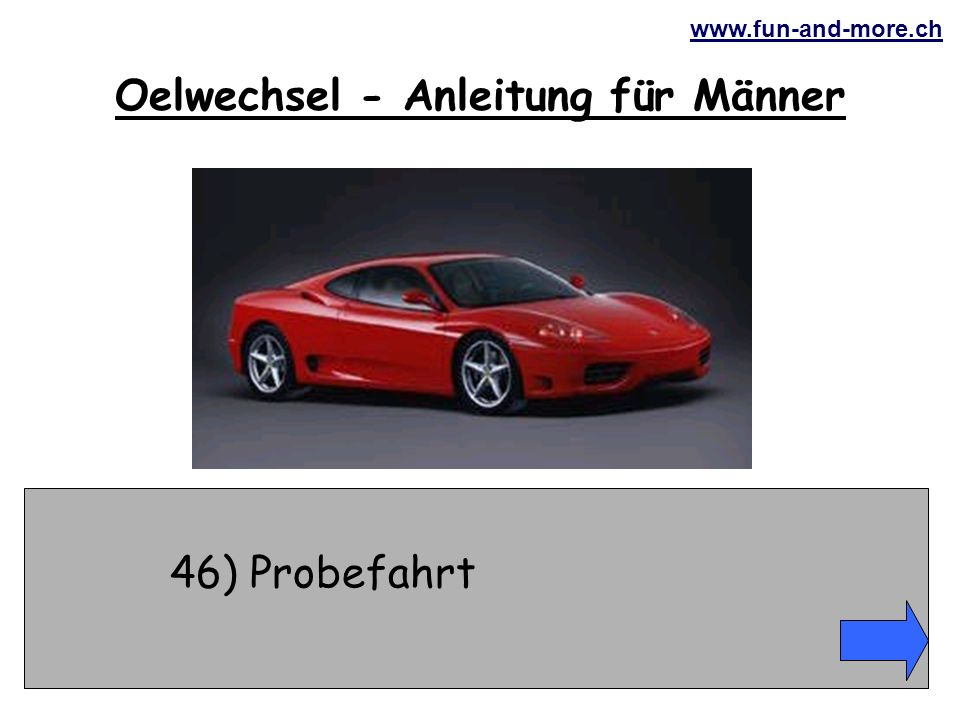 www.fun-and-more.ch 46) Probefahrt Oelwechsel - Anleitung für Männer