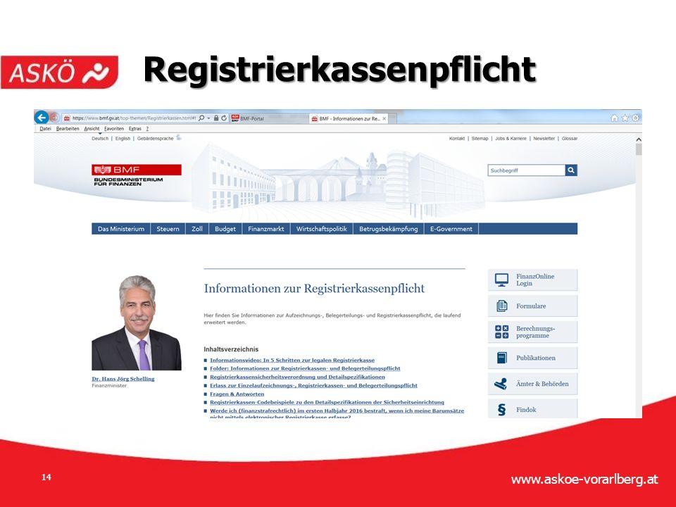 www.askoe-vorarlberg.at 14 Registrierkassenpflicht