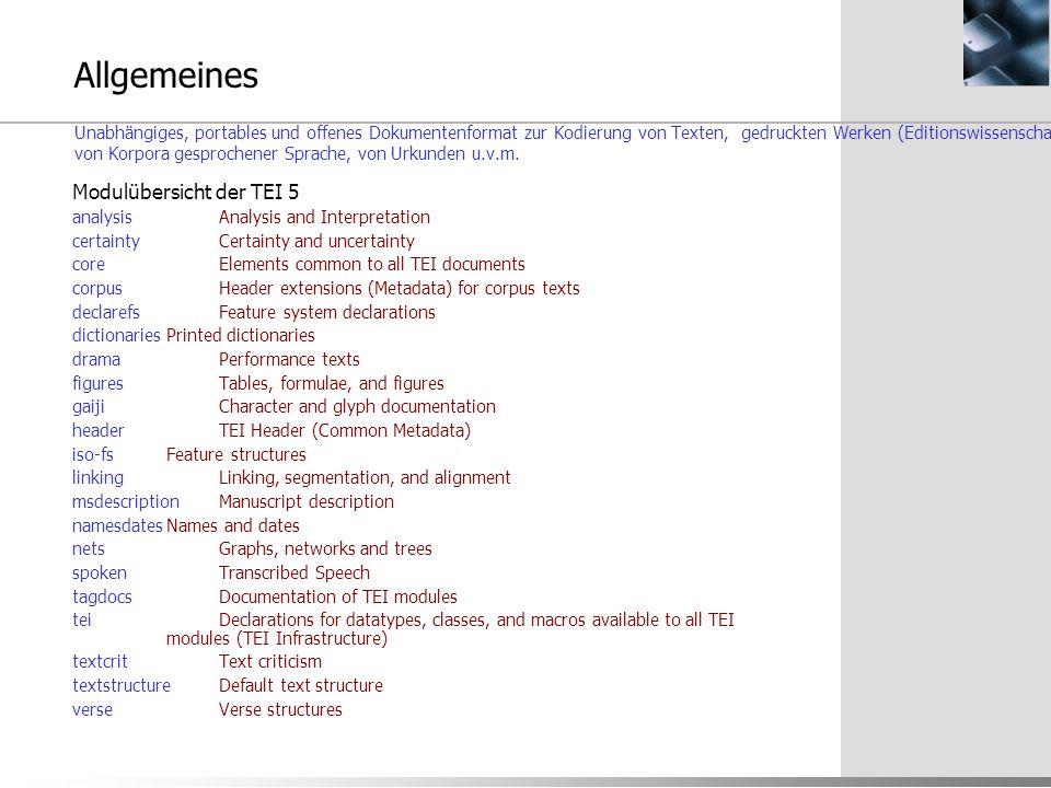 Allgemeines Unabhängiges, portables und offenes Dokumentenformat zur Kodierung von Texten, gedruckten Werken (Editionswissenschaft), von sprachlichen