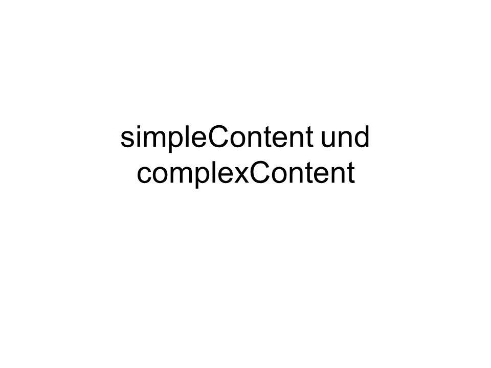 simpleContent und complexContent