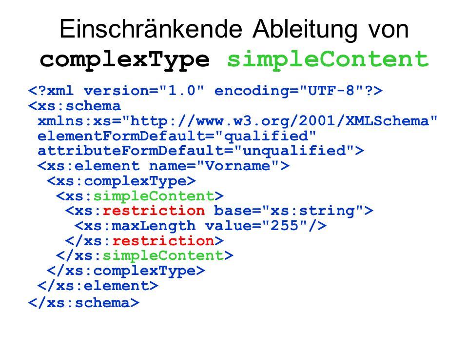 Einschränkende Ableitung von complexType simpleContent