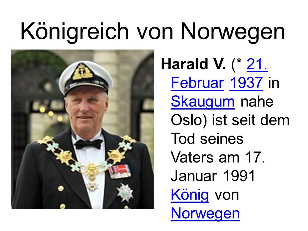 Königreich von Norwegen Harald V. (* 21.