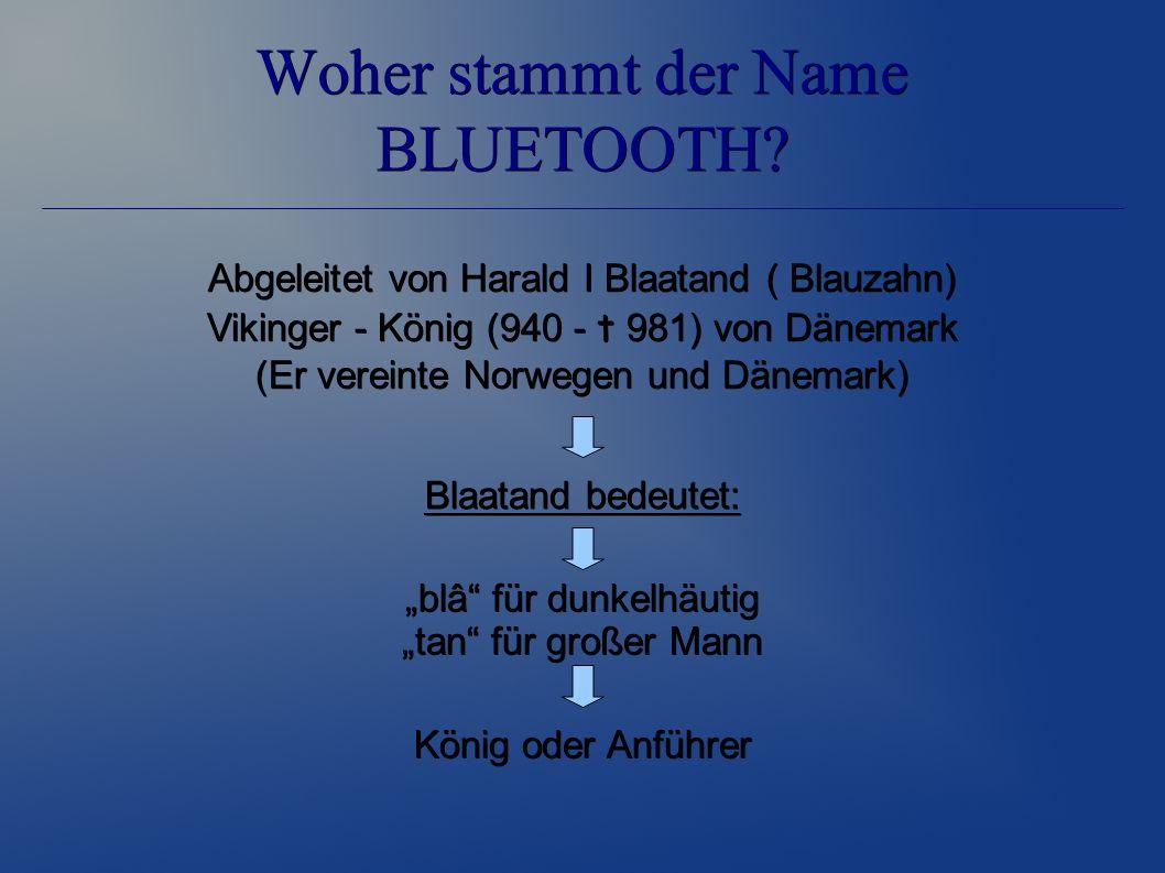 Woher stammt der Name BLUETOOTH.