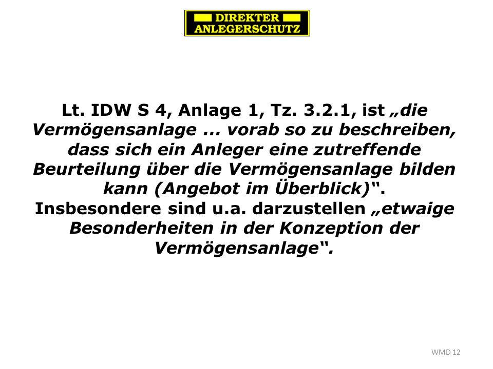 """WMD 12 Lt. IDW S 4, Anlage 1, Tz. 3.2.1, ist """"die Vermögensanlage..."""