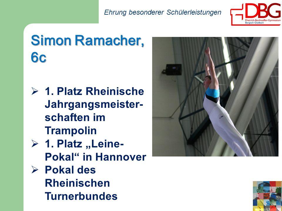 Ehrung besonderer Schülerleistungen Simon Ramacher, 6c  1.