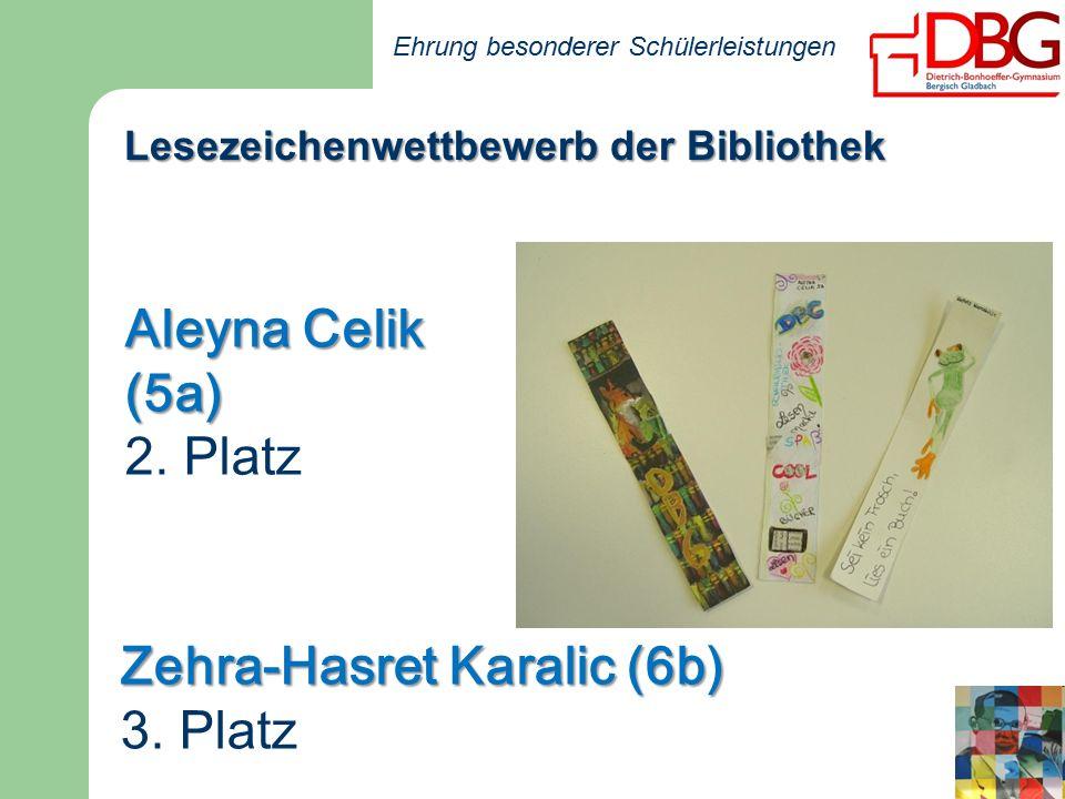 Ehrung besonderer Schülerleistungen Aleyna Celik (5a) 2.