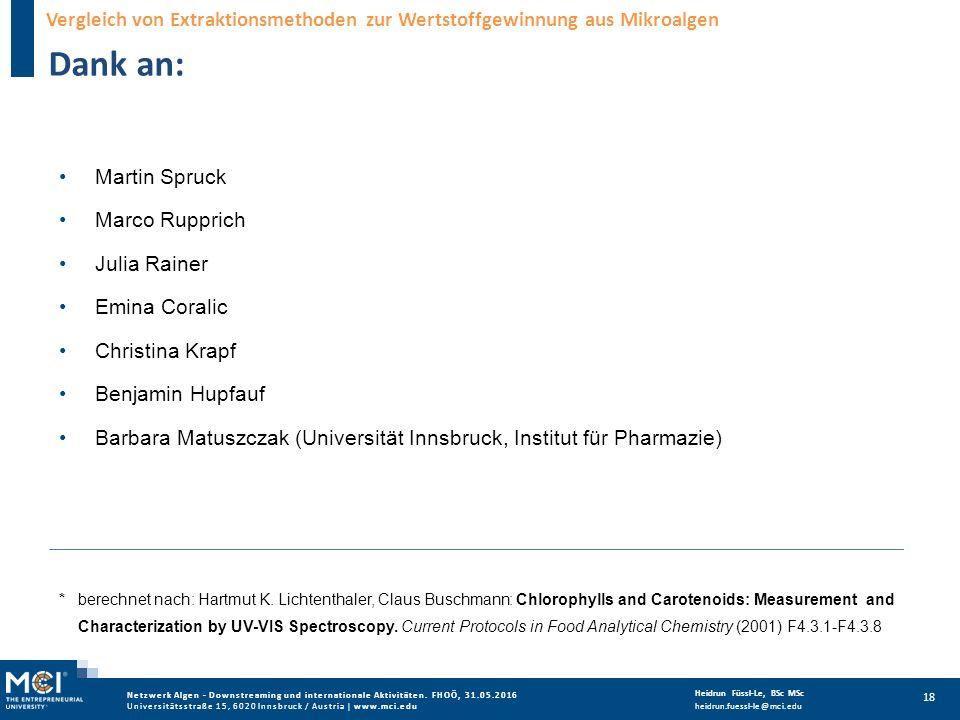 Netzwerk Algen - Downstreaming und internationale Aktivitäten. FHOÖ, 31.05.2016 Universitätsstraße 15, 6020 Innsbruck / Austria | www.mci.edu Heidrun