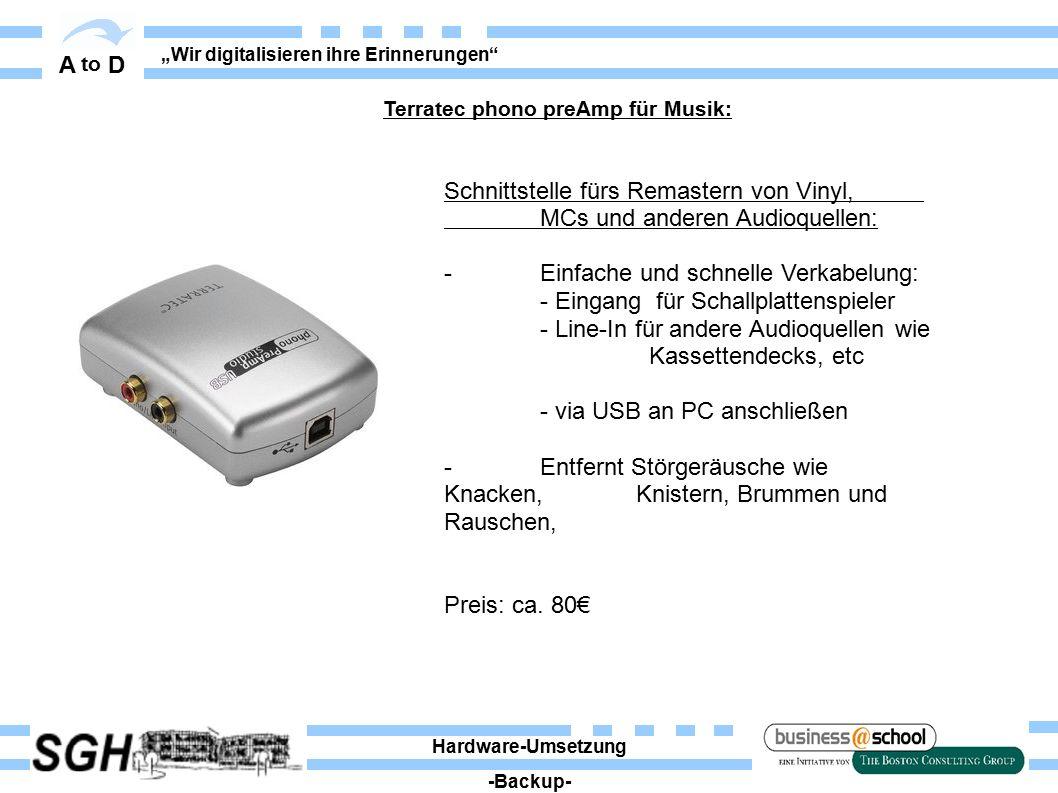 """A to D """"Wir digitalisieren ihre Erinnerungen Schnittstelle fürs Remastern von Vinyl, MCs und anderen Audioquellen: - Einfache und schnelle Verkabelung: - Eingang für Schallplattenspieler - Line-In für andere Audioquellen wie Kassettendecks, etc - via USB an PC anschließen - Entfernt Störgeräusche wie Knacken, Knistern, Brummen und Rauschen, Preis: ca."""