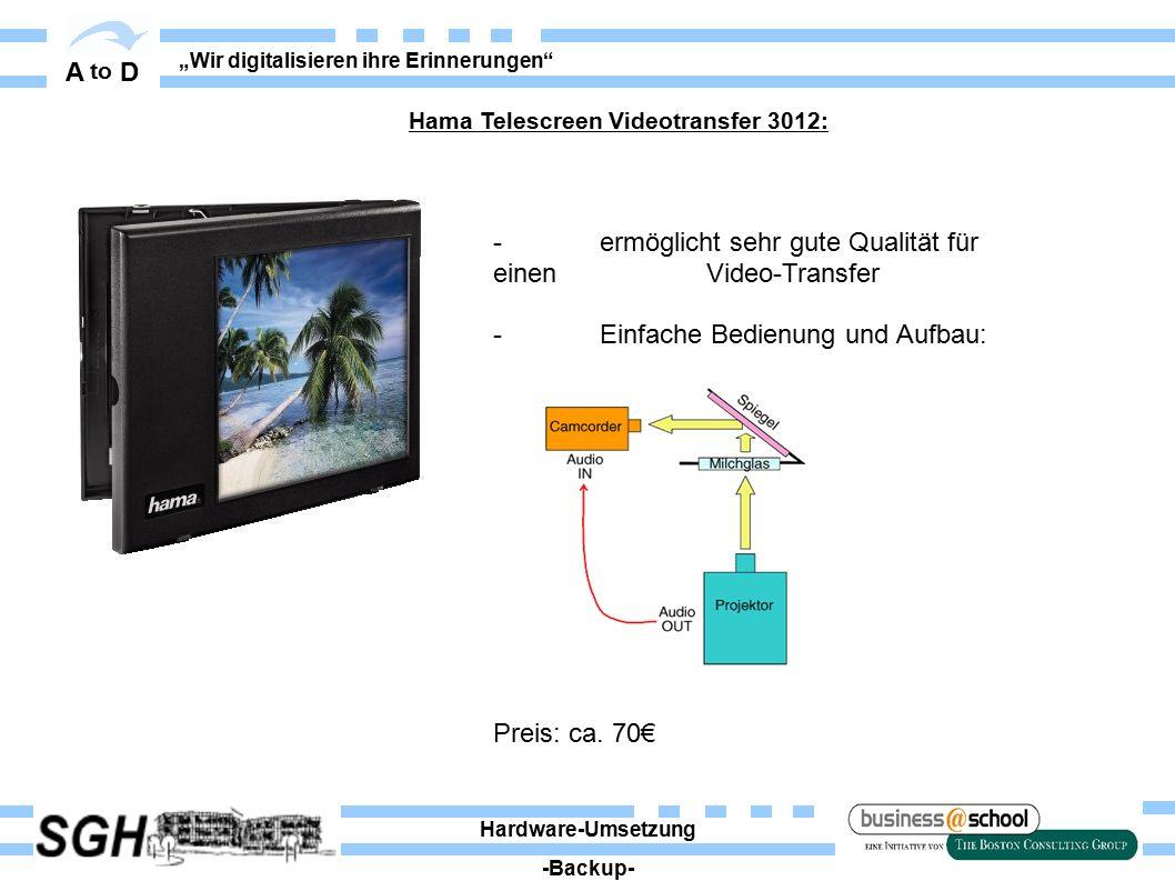 """A to D """"Wir digitalisieren ihre Erinnerungen"""" - ermöglicht sehr gute Qualität für einen Video-Transfer - Einfache Bedienung und Aufbau: Preis: ca. 70€"""