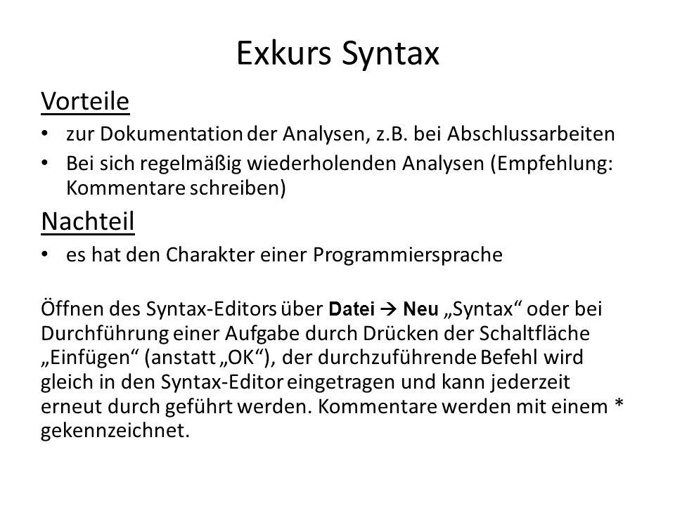 Exkurs Syntax Vorteile zur Dokumentation der Analysen, z.B.