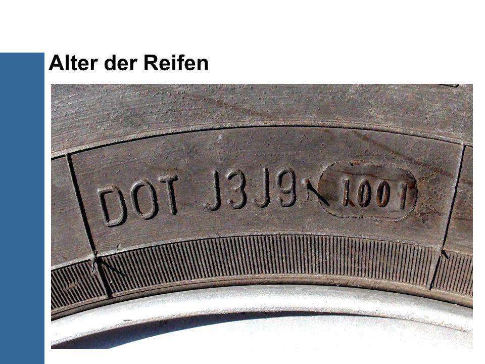 Alter der Reifen