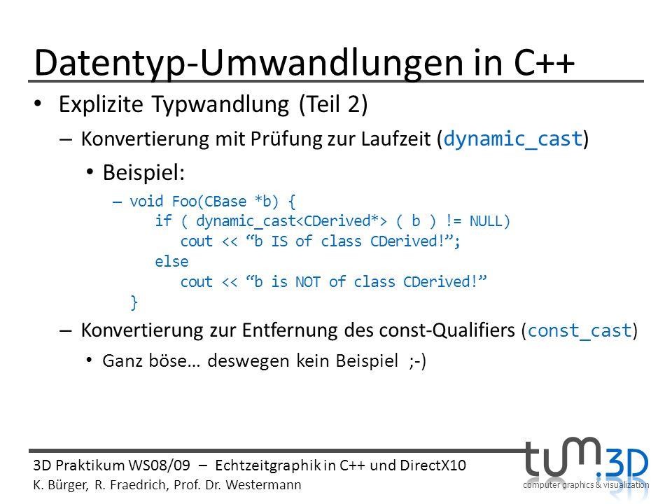 computer graphics & visualization 3D Praktikum WS08/09 – Echtzeitgraphik in C++ und DirectX10 K.
