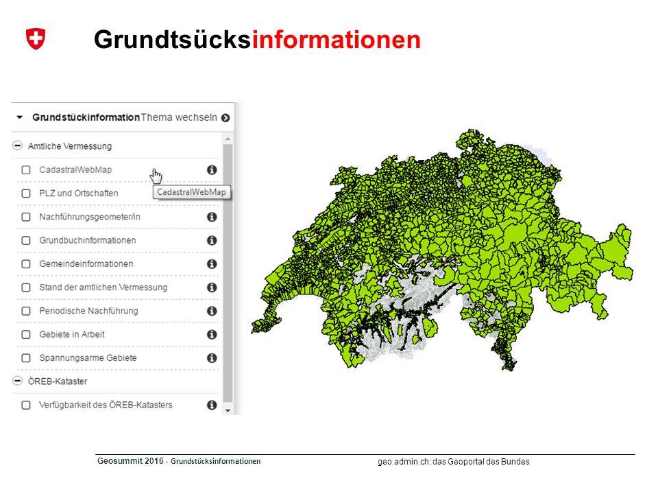 geo.admin.ch: das Geoportal des Bundes Geosummit 2016 - Grundstücksinformationen … Austausch / Community FORUM http://groups.google.com/group/geoadmin-api