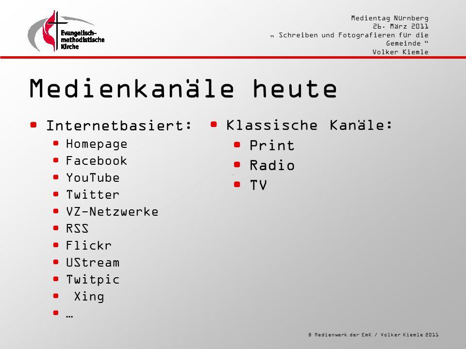 """© Medienwerk der EmK / Volker Kiemle 2011 Medientag Nürnberg 26. März 2011 """" Schreiben und Fotografieren für die Gemeinde """" Volker Kiemle Medienkanäle"""