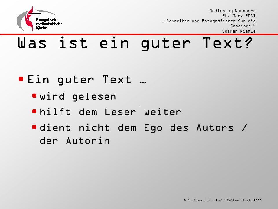 """© Medienwerk der EmK / Volker Kiemle 2011 Medientag Nürnberg 26. März 2011 """" Schreiben und Fotografieren für die Gemeinde """" Volker Kiemle Was ist ein"""