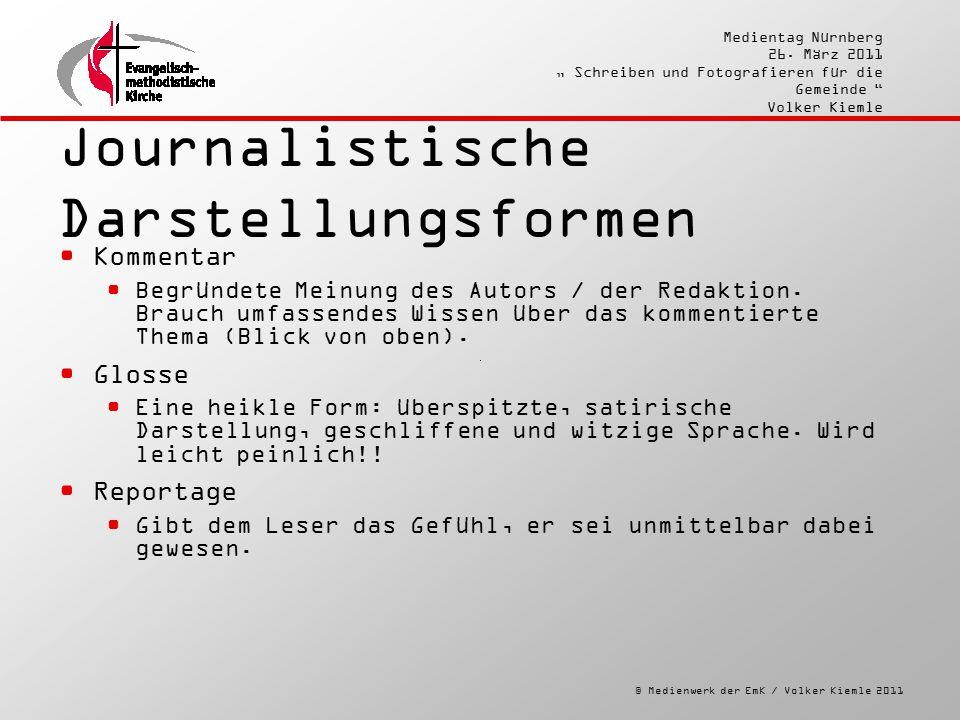 """© Medienwerk der EmK / Volker Kiemle 2011 Medientag Nürnberg 26. März 2011 """" Schreiben und Fotografieren für die Gemeinde """" Volker Kiemle Journalistis"""