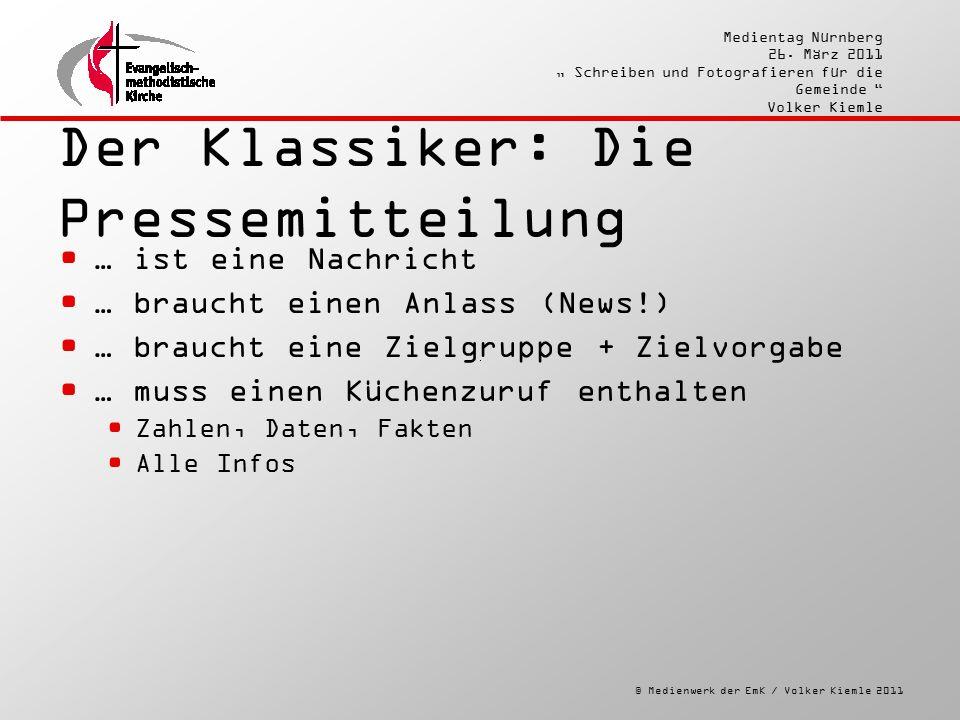 """© Medienwerk der EmK / Volker Kiemle 2011 Medientag Nürnberg 26. März 2011 """" Schreiben und Fotografieren für die Gemeinde """" Volker Kiemle Der Klassike"""