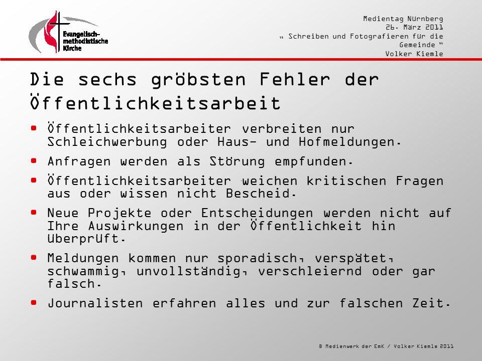 """© Medienwerk der EmK / Volker Kiemle 2011 Medientag Nürnberg 26. März 2011 """" Schreiben und Fotografieren für die Gemeinde """" Volker Kiemle Die sechs gr"""