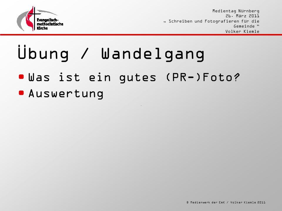 """© Medienwerk der EmK / Volker Kiemle 2011 Medientag Nürnberg 26. März 2011 """" Schreiben und Fotografieren für die Gemeinde """" Volker Kiemle Übung / Wand"""