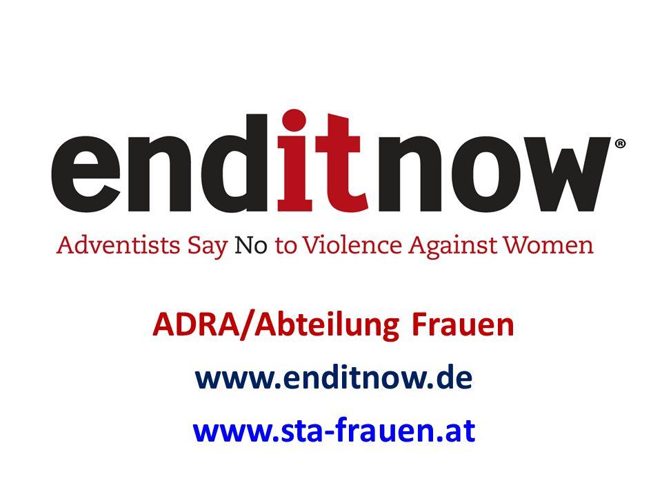 ADRA/Abteilung Frauen www.enditnow.de www.sta-frauen.at