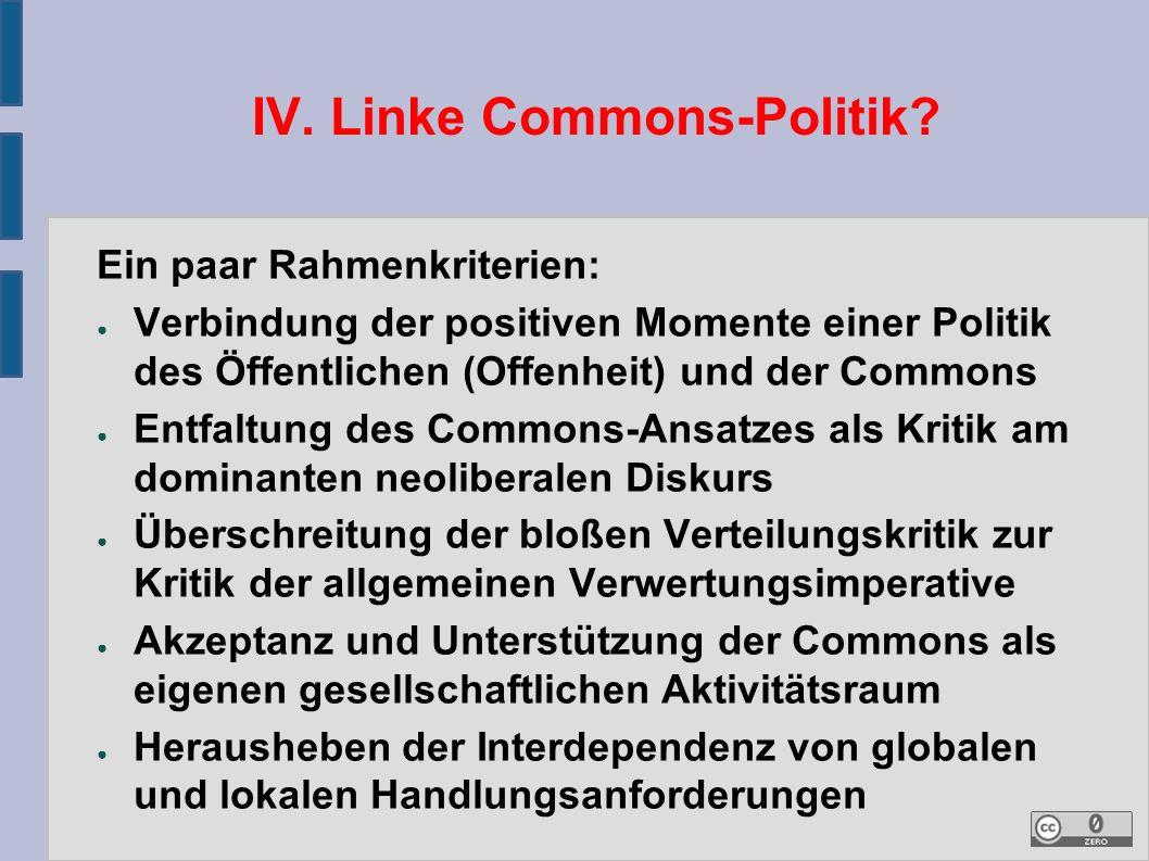 IV. Linke Commons-Politik.