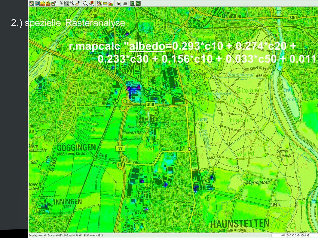 2.) spezielle Rasteranalyse r.mapcalc
