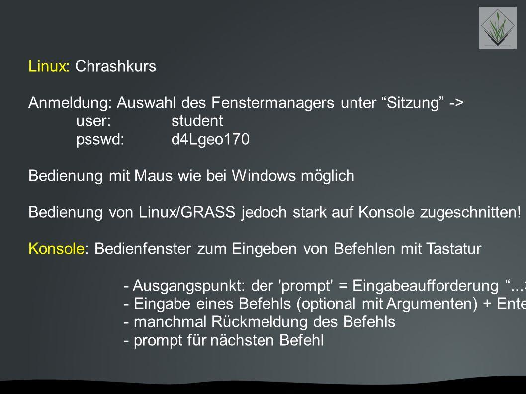 """Linux: Chrashkurs Anmeldung: Auswahl des Fenstermanagers unter """"Sitzung"""" -> user: student psswd:d4Lgeo170 Bedienung mit Maus wie bei Windows möglich B"""