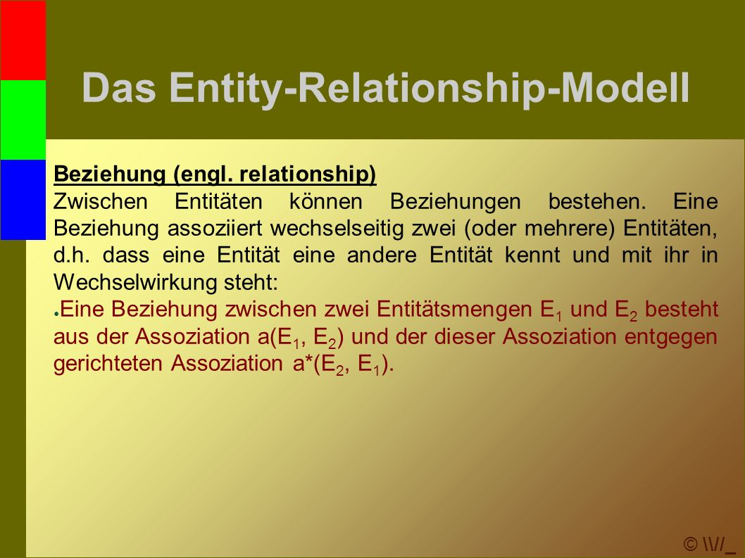 © \\//_ Transformation ins relationale Modell ● Spezialfälle für m:n-Beziehungen: