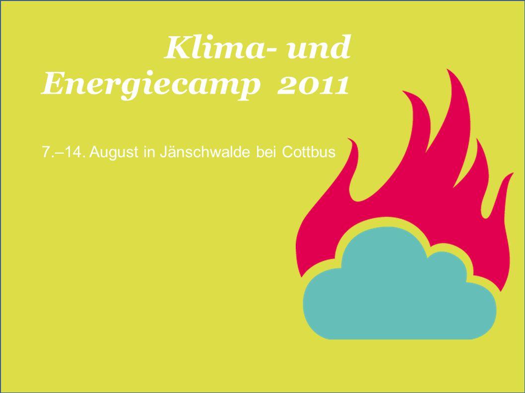 Klima- und Energiecamp 2011 7.–14. August in Jänschwalde bei Cottbus